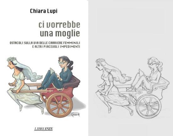 Chiara Lupi - Ci vorrebbe una moglie. Este 2012