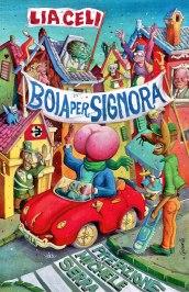 Lia Celi - Boia per signora, Milano, Sperling & Kupfer, 1995